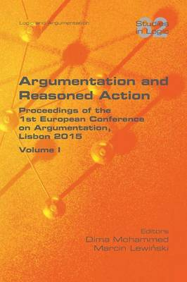 Argumentation and Reasoned Action. Volume 1