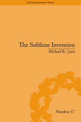 The Sublime Invention: Ballooning in Europe, 1783-1820