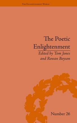 The Poetic Enlightenment: Poetry and Human Science, 1650-1820