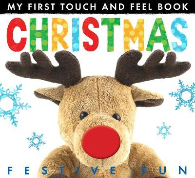 My First Touch And Feel Book: Christmas