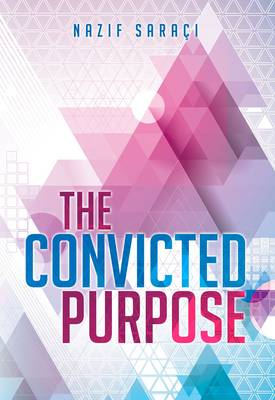 The Convicted Purpose