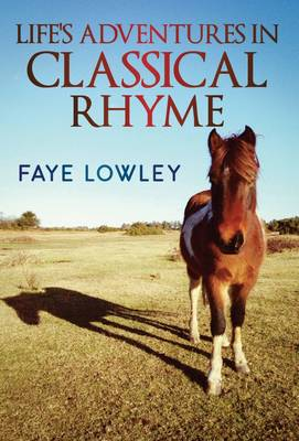 Life's Adventures in Classical Rhyme