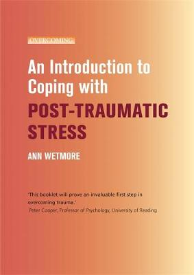An Introduction to Coping with Post-Traumatic Stress