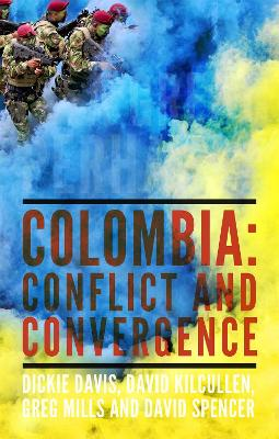 A Great Perhaps?: Colombia: Conflict and Convergence