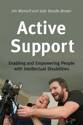Active Support: Enabling and Empowering People with Intellectual Disabilities