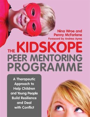 The KidsKope Peer Mentoring Programme: A Therapeutic Approach to Help Children and Young People Build Resilience and Deal with Conflict