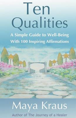 The Ten Qualities: A Simple Guide to Well-Being