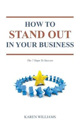 How To Stand Out In Your Business