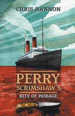 Perry Scrimshaw's Rite of Passage