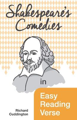 Shakespeare's Comedies in Easy Reading Verse
