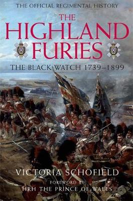 Highland Furies: The Black Watch 1739-1899