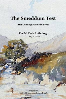 The Smeddum Test, 21st Century Poems in Scots: The McCash Anthology 2003-2012