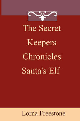 The Secret Keepers Chronicles
