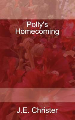 Polly's Homecoming