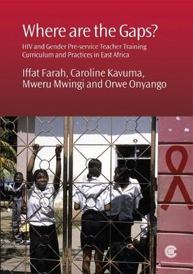 Where are the Gaps?: HIV and Gender Pre-service Teacher Training Curriculum and Practices in East Africa