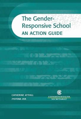 The Gender-Responsive School: An Action Guide
