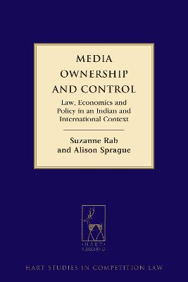 Media Ownership and Control: Law, Economics and Policy in an Indian and International Context