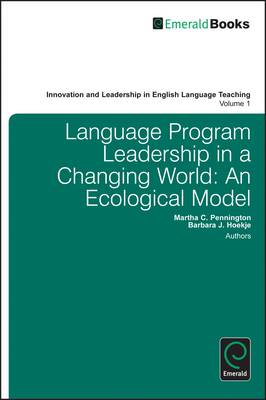 Language Program Leadership in a Changing World: An Ecological Model