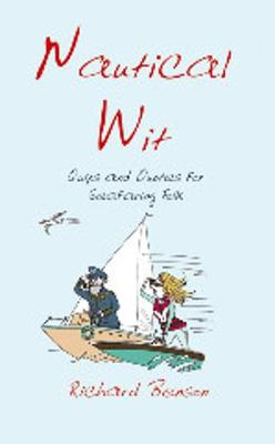 Nautical Wit: Quips and Quotes for Seafaring Folk