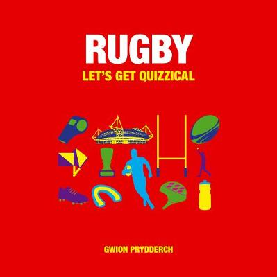 Rugby: Let's Get Quizzical