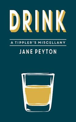 Drink: A Tippler's Miscellany