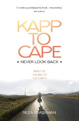 Kapp to Cape: Never Look Back: Race to the End of the Earth