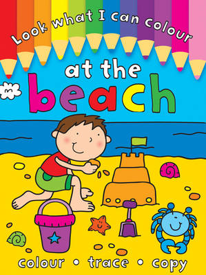 Look What I Can Colour: At the Beach
