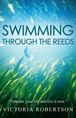 Swimming Through the Reeds