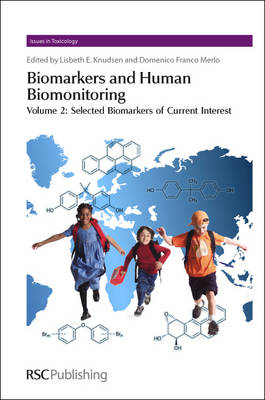 Biomarkers and Human Biomonitoring: Volume 2