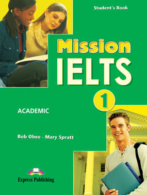 Mission IELTS 1 Student's Book (International)