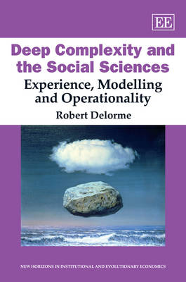 Deep Complexity and the Social Sciences: Experience, Modelling and Operationality