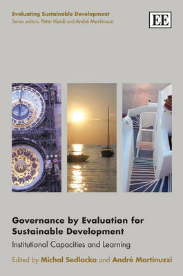 Governance by Evaluation for Sustainable Development: Institutional Capacities and Learning