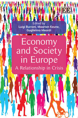 Economy and Society in Europe: A Relationship in Crisis