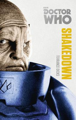 Doctor Who: Shakedown: The Monster Collection Edition