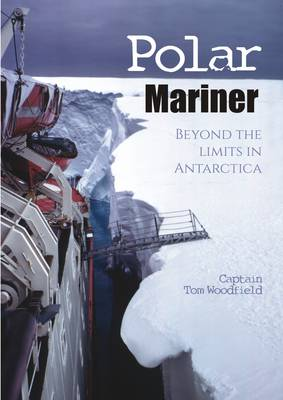 Polar Mariner: Beyond the Limits in Antarctica