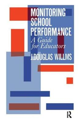 Monitoring School Performance: A Guide For Educators