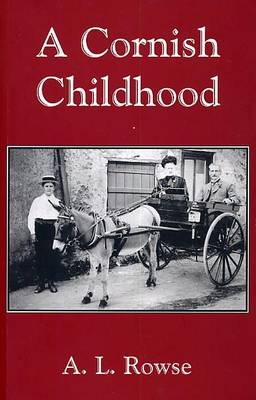 A Cornish Childhood: Autobiography of a Cornishman