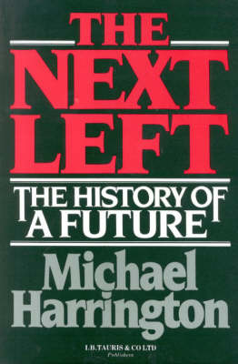 The Next Left: The History of a Future