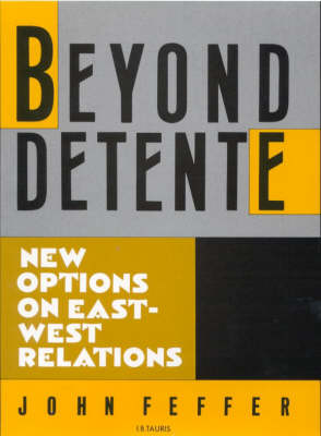 Beyond Detente: New Options on East/West Relations