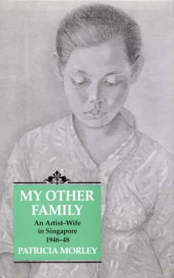 My Other Family: Artist-Wife in Singapore