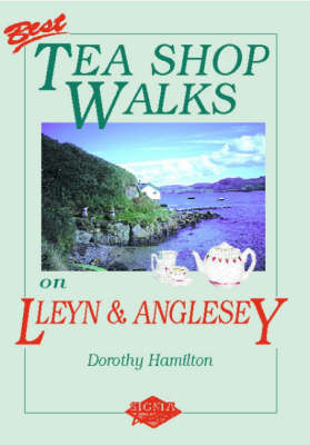 Best Tea Shop Walks on Lleyn and Anglesey