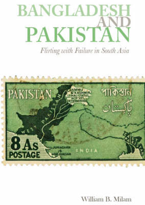 Bangladesh and Pakistan: Flirting with Failure in South Asia