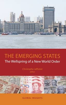 Emerging States: The Wellspring of a New World Order