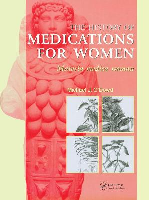 The History of Medications for Women: Materia Medica Woman