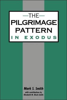 The Pilgrimage Pattern in Exodus