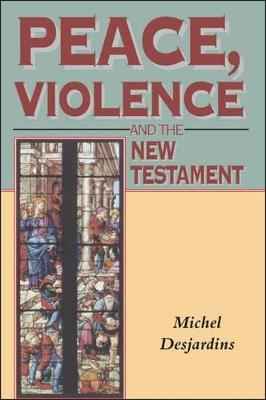 Peace, Violence and the New Testament