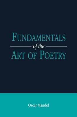 The Fundamentals of the Art of Poetry