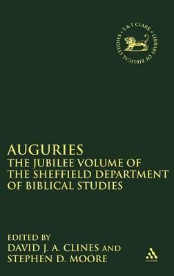 Auguries: Jubilee Volume of the Sheffield Department of Biblical Studies