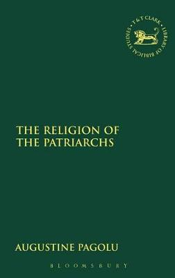 The Religion of the Patriarchs
