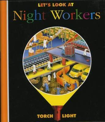 Let's Look at Night Workers